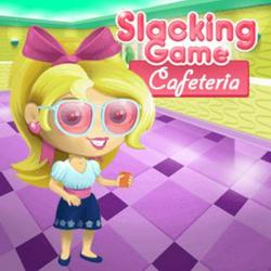 Slacking Game: Cafeteria