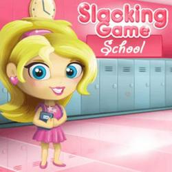 Slacking Game: School