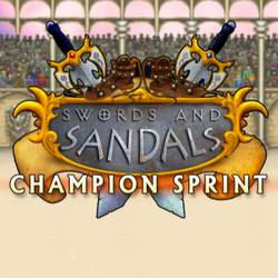 Swords and Sandals: Champion Sprint