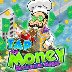 Tap for Money: Restaurant Mogul
